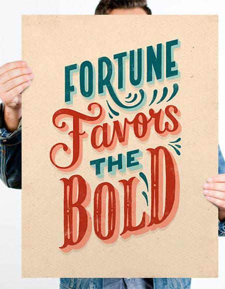 Fortune Favors the Bold Quote Art Print / on EcoSalon