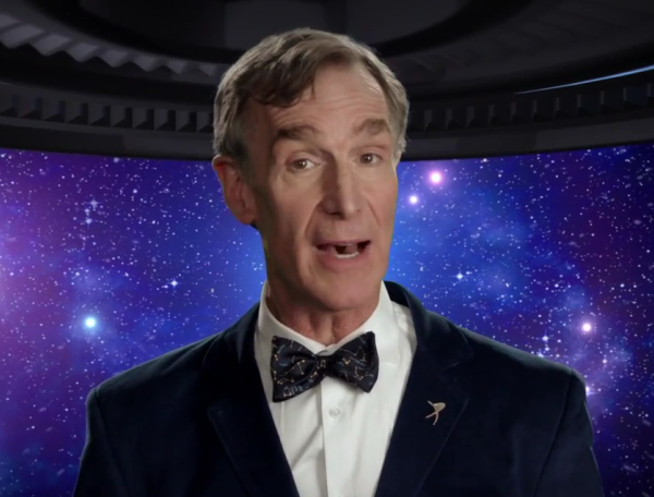 Bill Nye has some thoughts about the universe.