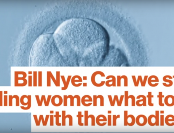 Bill Nye is our favorite abortion talk giver.