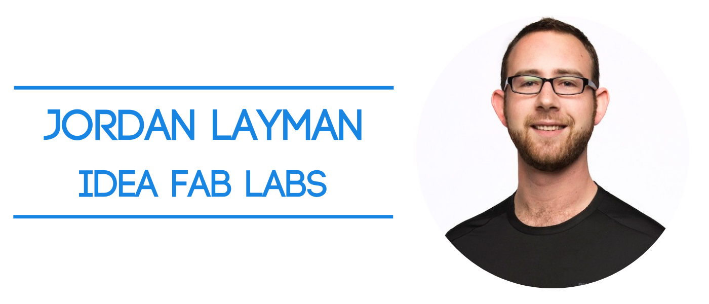 a membership and subscription business entrepreneur named Jordan Layman - co-founder of Idea Fab Labs
