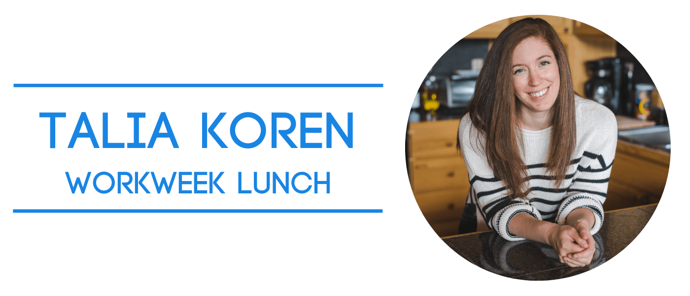 entrepreneur talia koren of workweek lunch