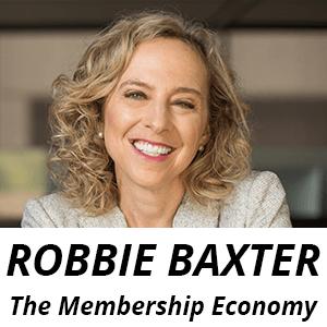 author of the membership economy robbie baxter