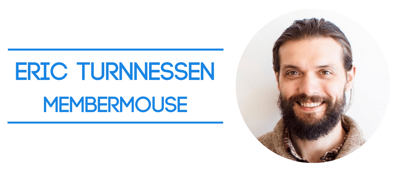 the founder and ceo of membermouse eric turnnessen