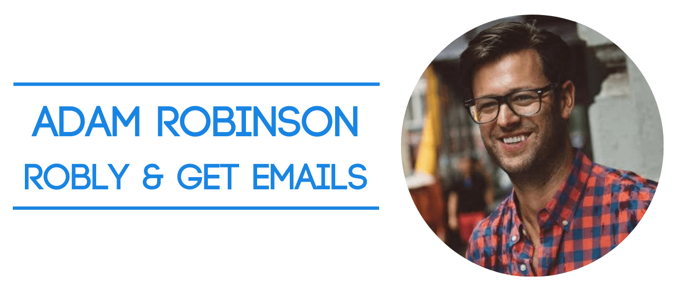 Adam Robison - founder of Robly and Get Emails