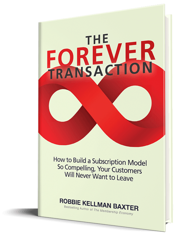 the forever transaction by Robbie Kellman Baxter