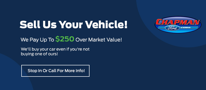 Sell Us Your Vehicle! We Pay Up to $250 Over Market Value! We'll buy your car even if you're not buying one of ours! Stop In Or Call for More Info!