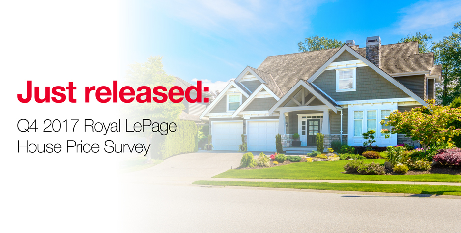 Just released: Q4 2017 Royal LePage House Price Survey