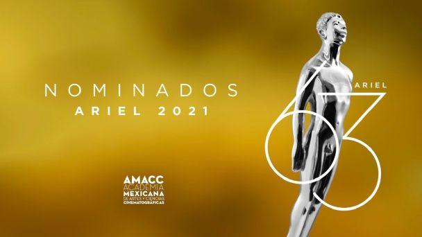 La lista completa de los nominados al Ariel 2021, ¿dónde ver las películas?