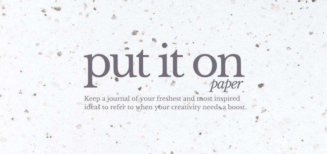 put_it_on_paper-662x313