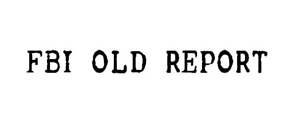 FBI Old Report