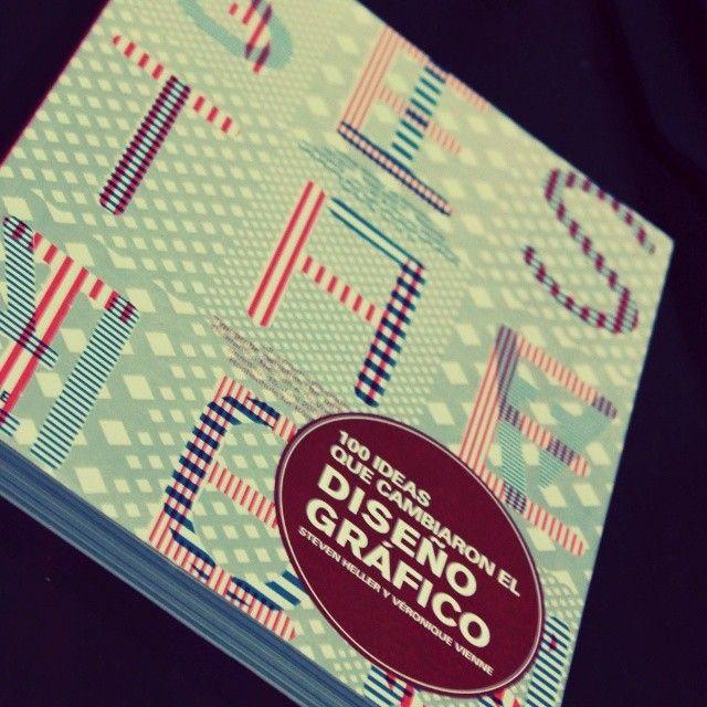 Librodeldía 100 Ideas Que Cambiaron El Diseño Gráfico De Steven Heller