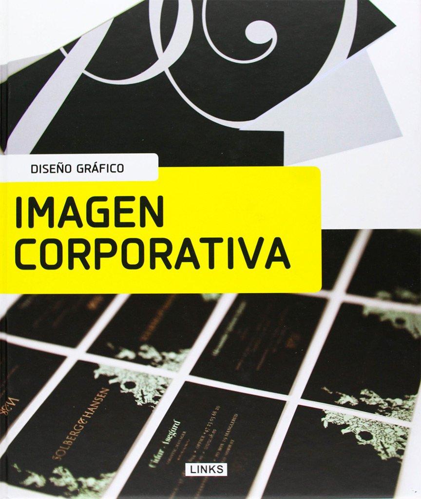 Libro imagen corporativa dise o gr fico for Diseno imagen corporativa