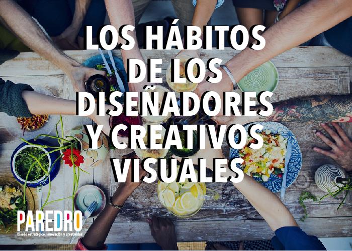WP Hábitos de los diseñadores y creativos visuales