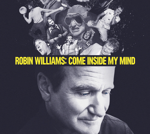 Marina Zenovich realizó Robin Williams: Come Inside my Mind, documental que intenta descifrar este complejo y controversido personaje.