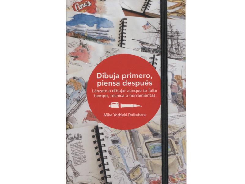 El libro Dibuja Primero, Piensa Después es perfecto para los estudiantes de diseño gráfico, arquitectura e ingeniería que tienen temor de equivocarse.