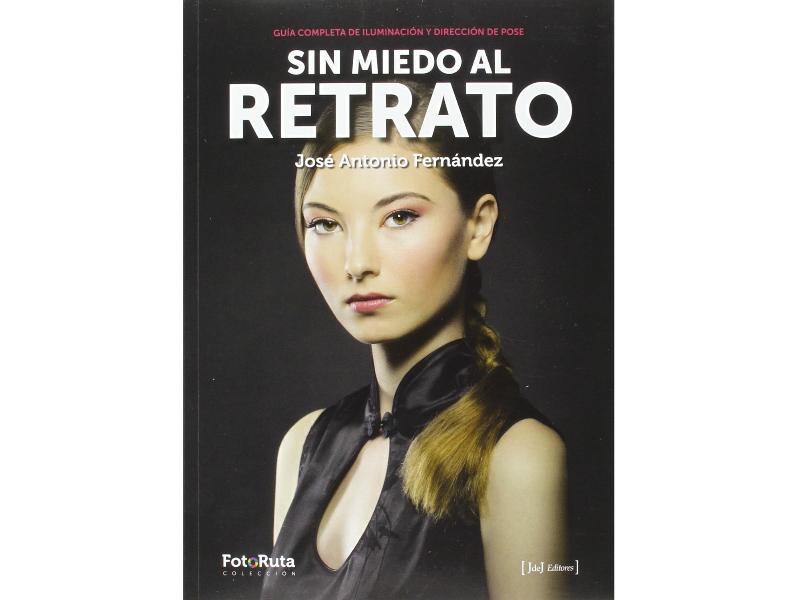 José Antonio Fernández nos trae un nuevo manual indispensable para la fotografía