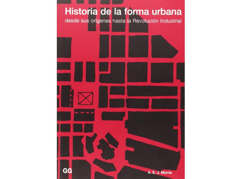 #LibroDelDía: Historia de la Forma Urbana de A. E. J. Morris