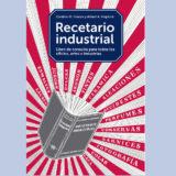 El libro Recetario Industrial de Hiscox y Hopkins contiene más de 22.000 fórmulas para realizar cientos de trabajos de taller, industria, artesanía, etc.