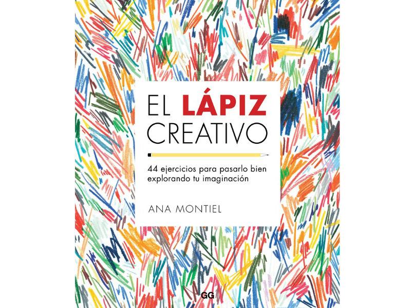 El Lápiz Creativo de Ana Montiel tiene ejercicios para estimular la imaginación y la creatividad que te permitirán desarrollarte como artista.