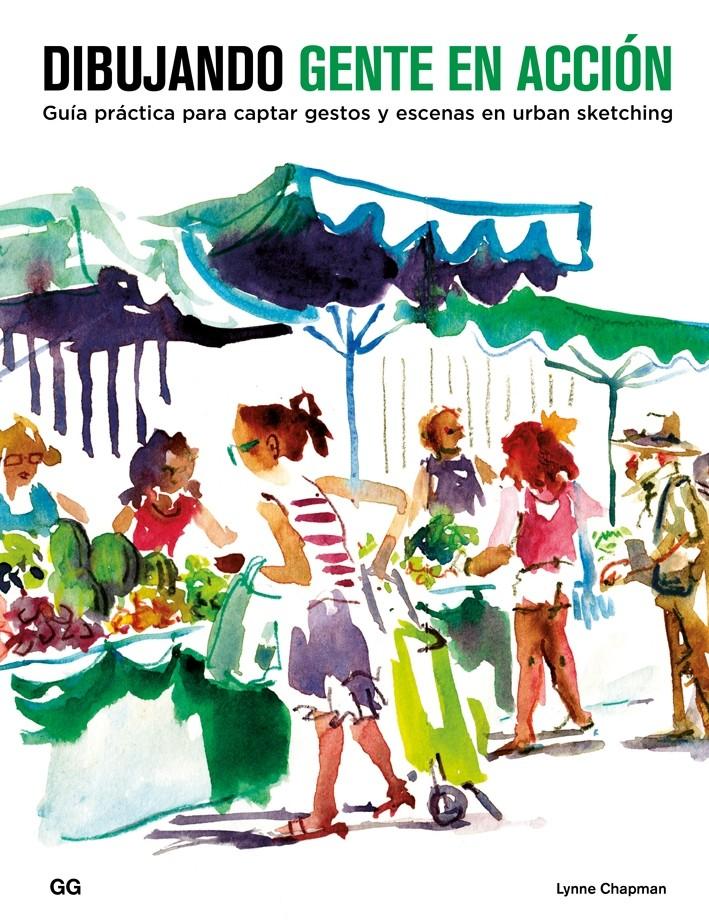 El libro Dibujando Gente en Acción es un manual para aprender urban sketching, con los que podrás captar gestos y no perderte de ningún movimiento.