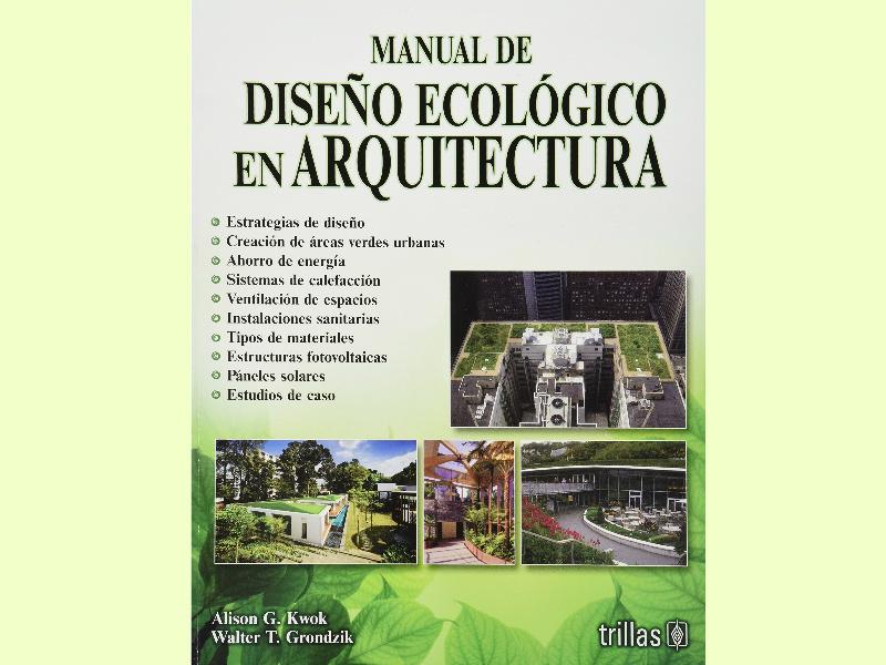 El Diseño Ecológico en Arquitectura no debe entenderse como una moda, si no como un valor agregado que necesitan las nuevas edificaciones.