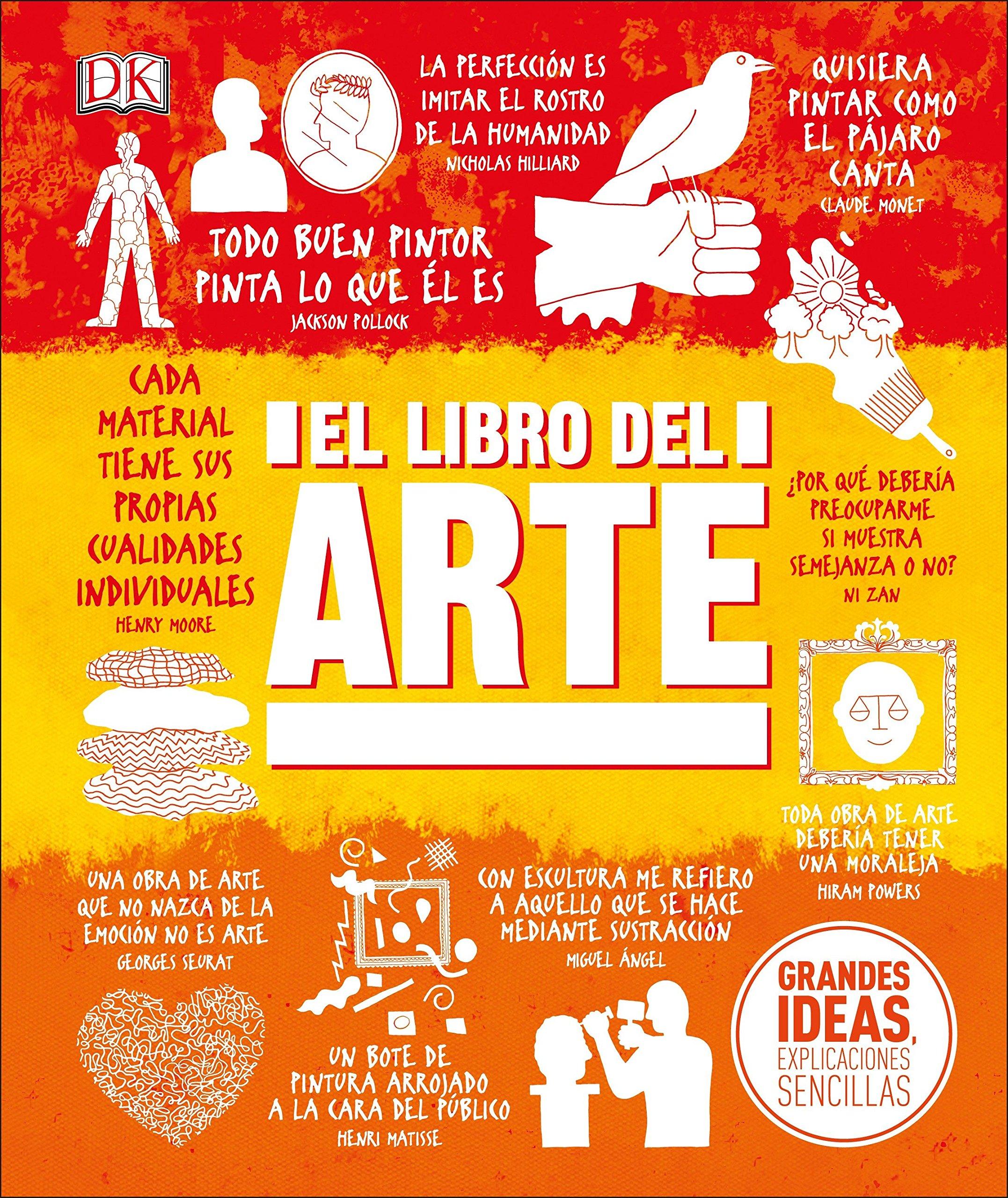 El Libro del Arte desbroza la jerga de la historia y la teoría del arte junto con las imágenes de las mayores obras del arte del mundo.