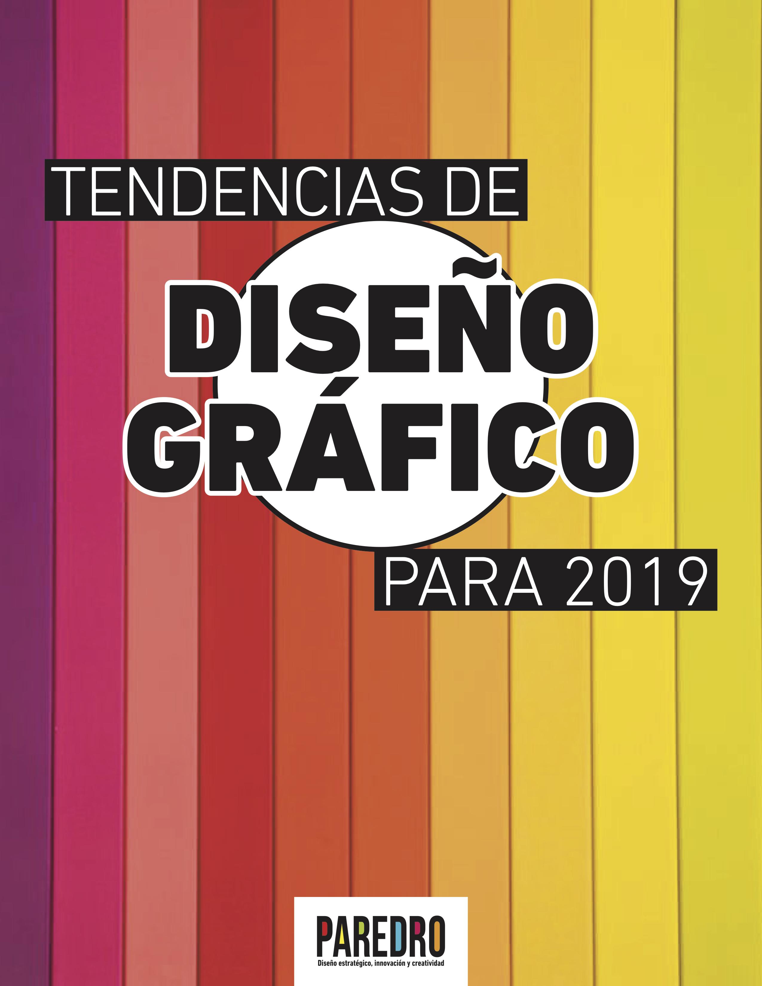 """Descarga aquí GRATIS el reportaje especial """"Tendencias de Diseño Gráfico para 2019"""" que te brindará consejos para innovar tus diseños."""