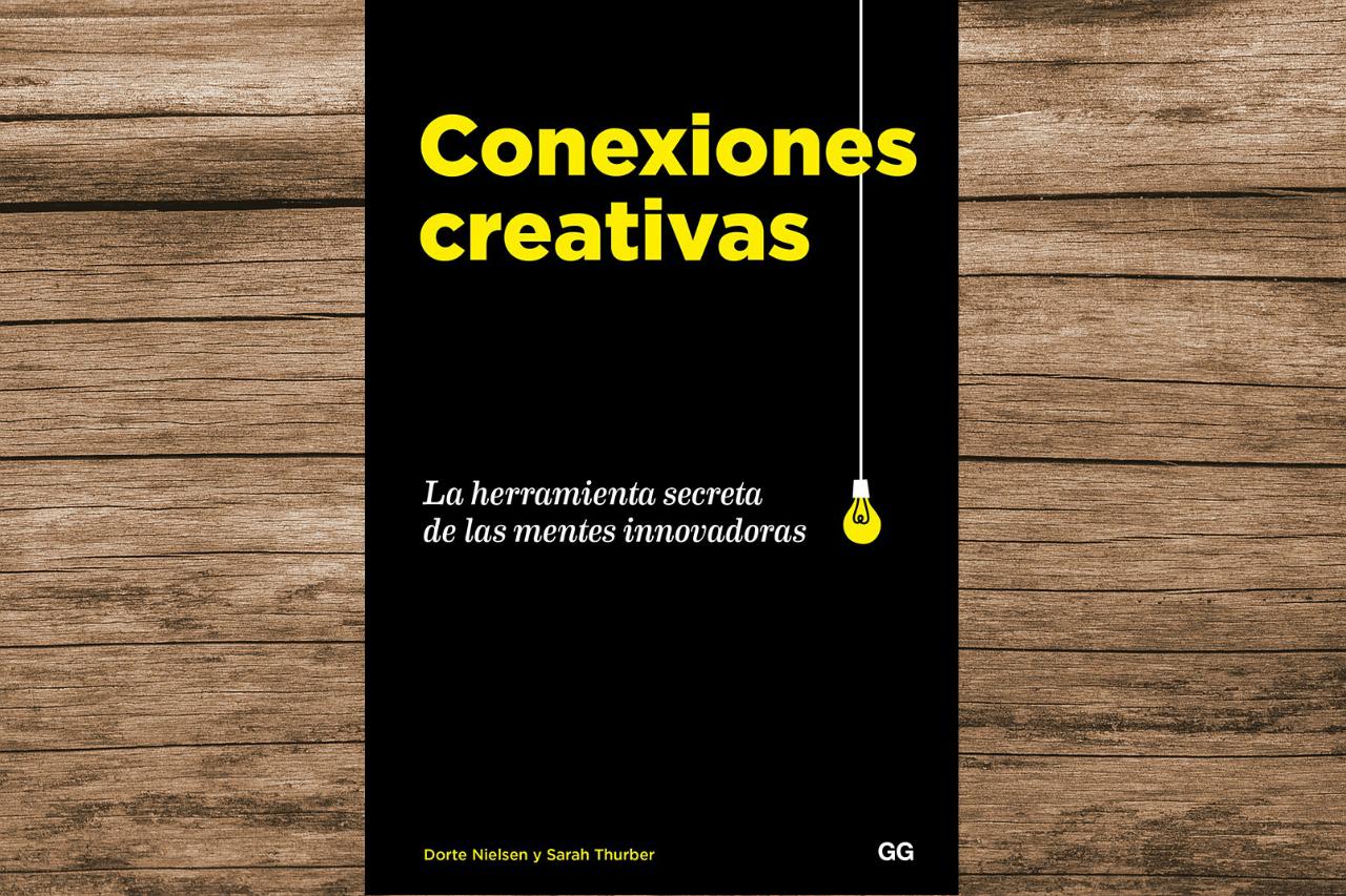 Conexiones Creativas, La Herramienta Secreta de las Mentes Innovadoras es una guía teórica-práctica para desarrollar tu creatividad e ingenio.