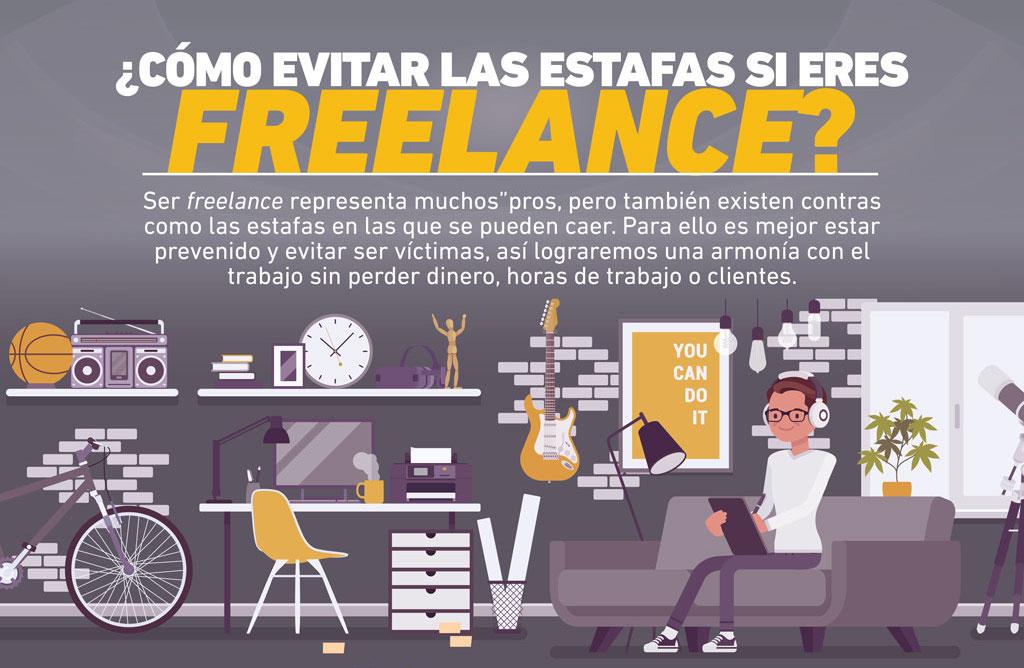 En la infografía de esta semana te contamos cómo evitar las estafas si eres freelance y hacer que tu trabajo se respete, así como tu tiempo y dinero.