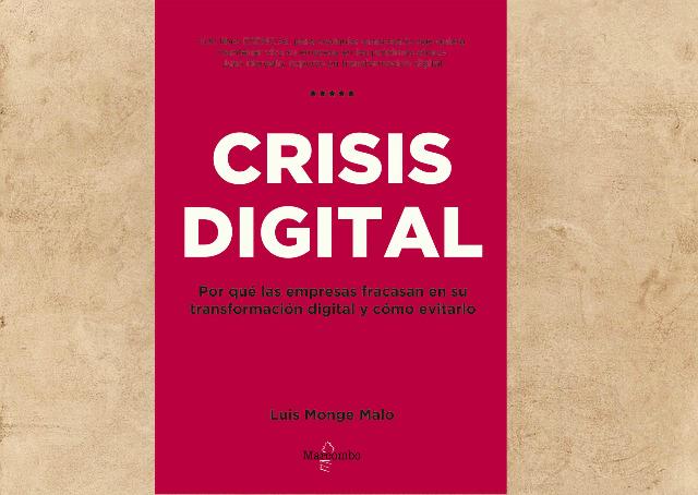 Crisis Digital es un libro ideal para desarrolladores web y clientes, el cual te ayudará a tener una mejor comunicación para crear proyectos.