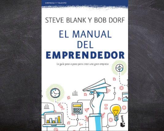 El Manual del Emprendedor es el libro que necesitas leer si pretendes crear una empresa; antes de dar el gran salto debes conocer todos los desafíos.