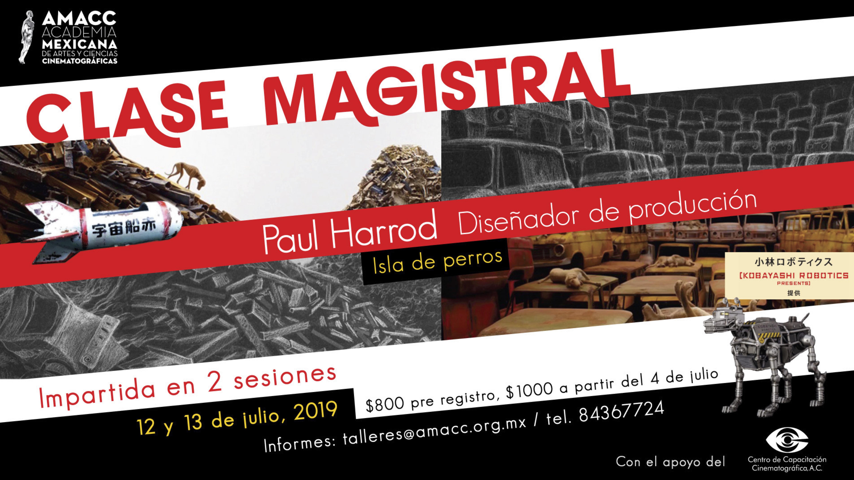 Paul Harrod es un reconocido diseñador de producción y director de arte, y no puedes perderte las Master Class que impartirá en la AMACC de la CDMX.