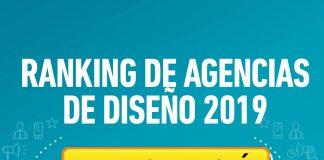 El registro para el Ranking de Agencias de Diseño 2019 está abierto y es momento que tu firma creativa participe en éste.