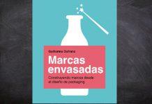 El libro Marcas Envasadas: Cómo el Diseño de Packaging ayuda a crear Marcas' explica cómo se construye marca desde el diseño de packaging.