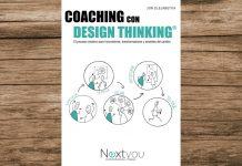 """El libro """"Coaching con Design Thinking"""" combina ambas disciplinas para potenciarlas al máximo y encontrar soluciones creativas increíbles."""