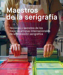 El libro Maestros de la Serigrafía es un taller y guía que te permite aprender todo sobre esta técnica utilizada desde hace muchos años.