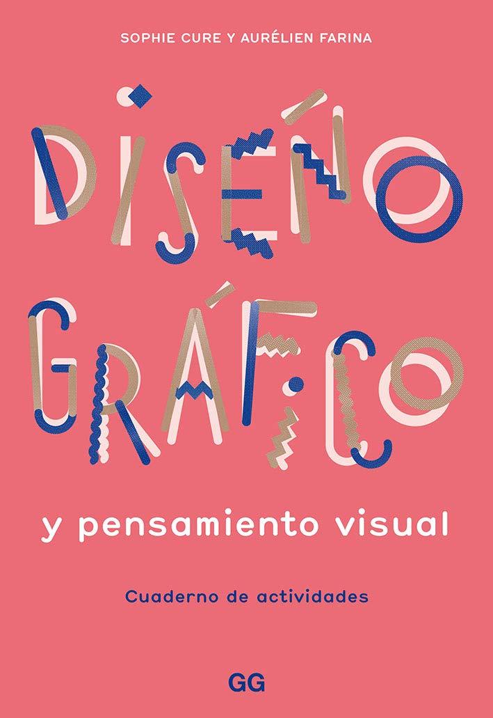 El libro Diseño Gráfico y Pensamiento Visual te ayuda a desarrollar tus habilidades creativas en 4 temáticas: tipografía, carteles, señalética e identidad.