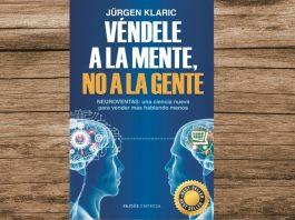Véndele a la Mente, no a la Gente es un libro que te ayuda a armar una estrategia de ventas para que las personas distingan tu producto de entre los demás.