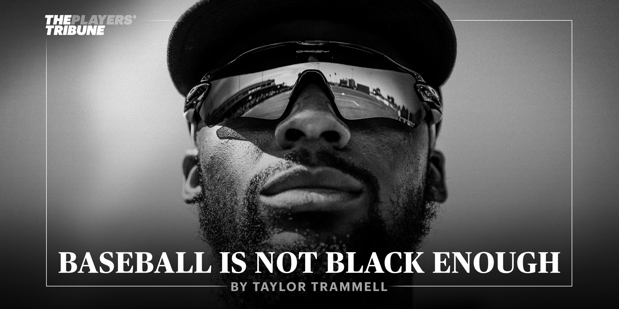 Baseball Is Not Black Enough | By Taylor Trammell