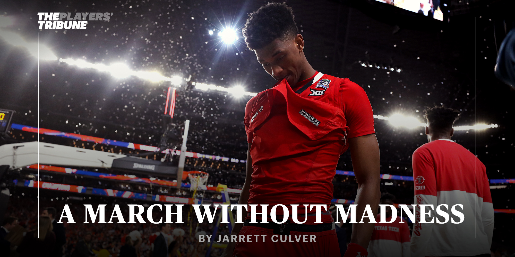 A March Without Madness | Jarrett Culver