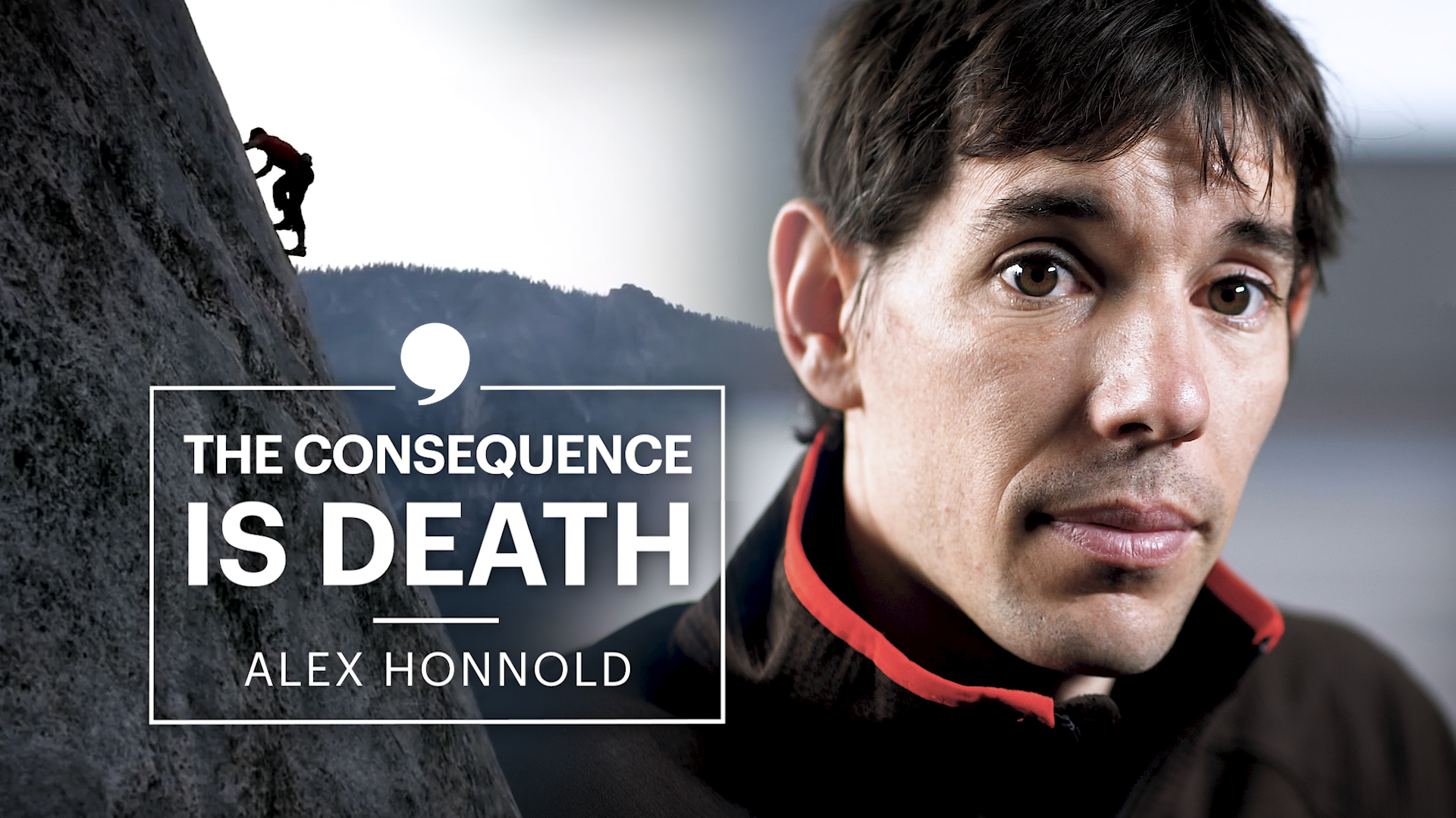 The Difference Between Life and Death | By Alex Honnold