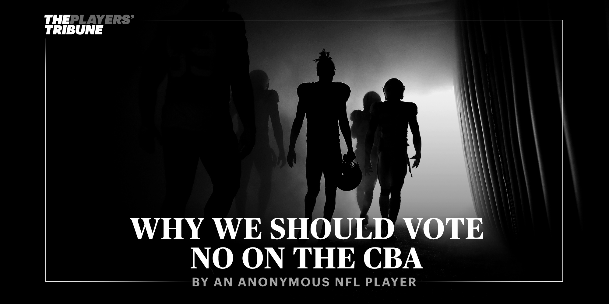 Why We Should Vote No on the CBA | By Anonymous NFL Player