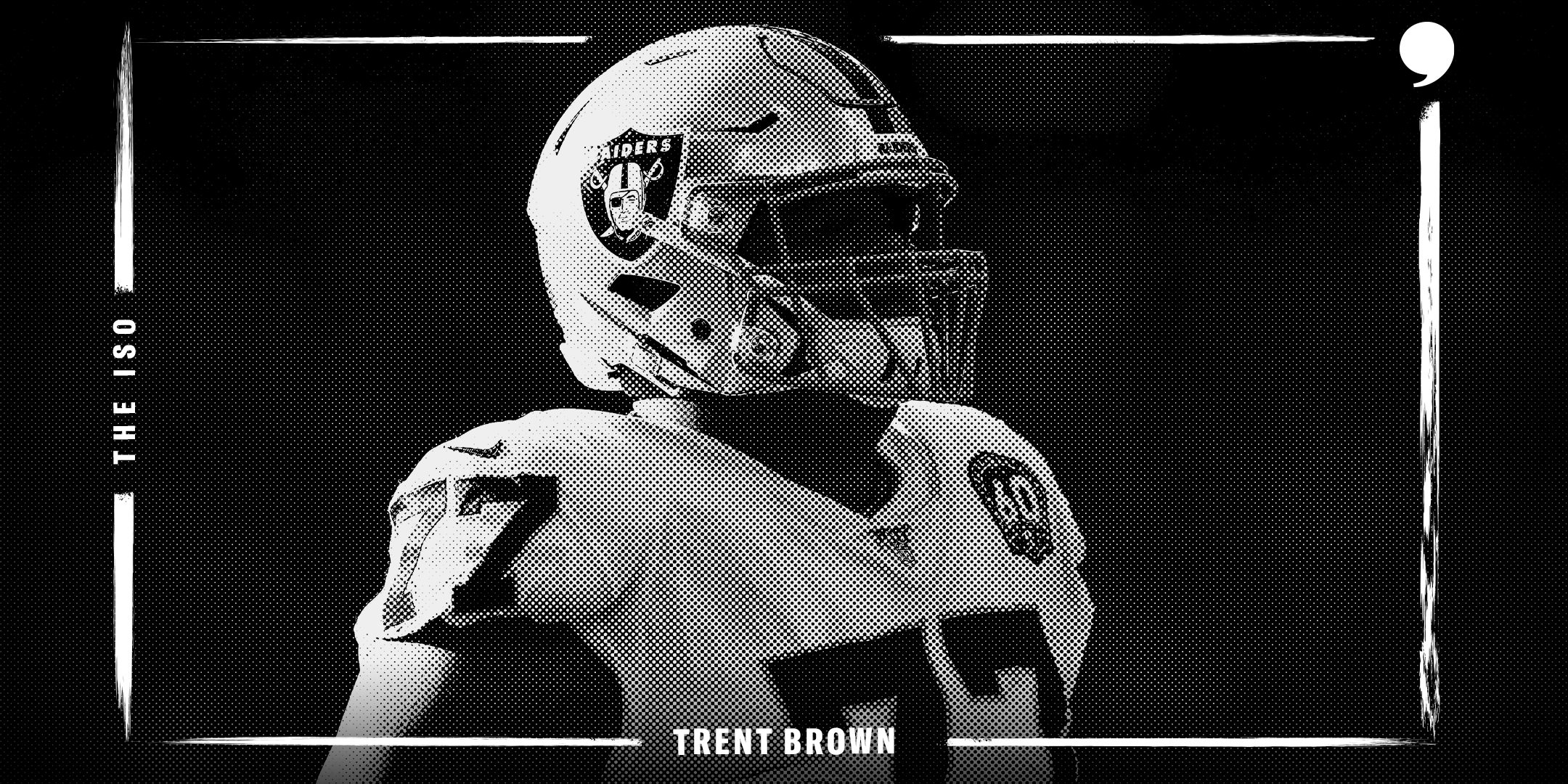 The Iso: Trent Brown