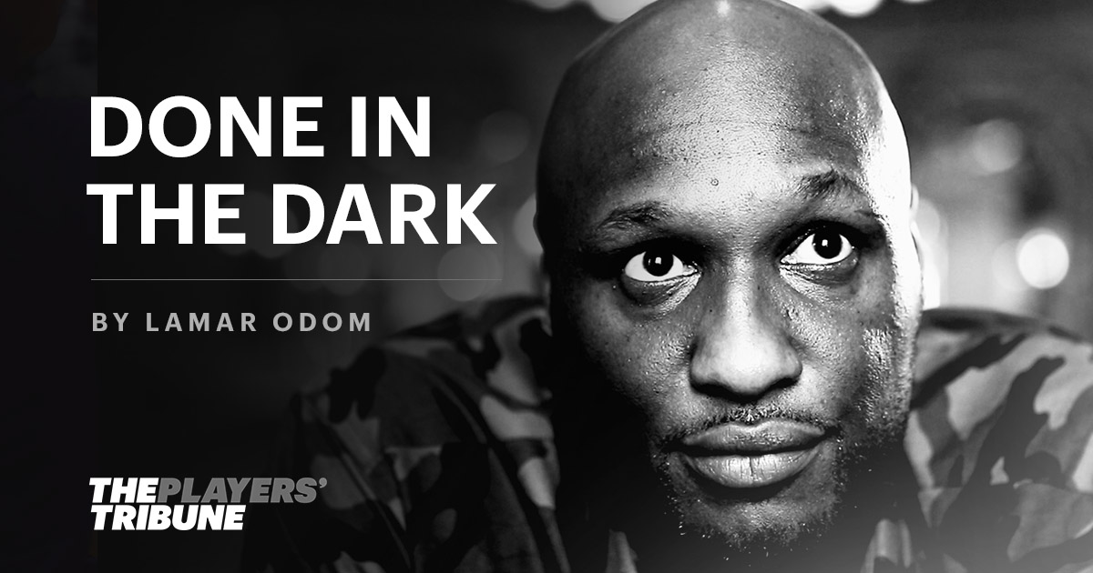 Done in the Dark | By Lamar Odom