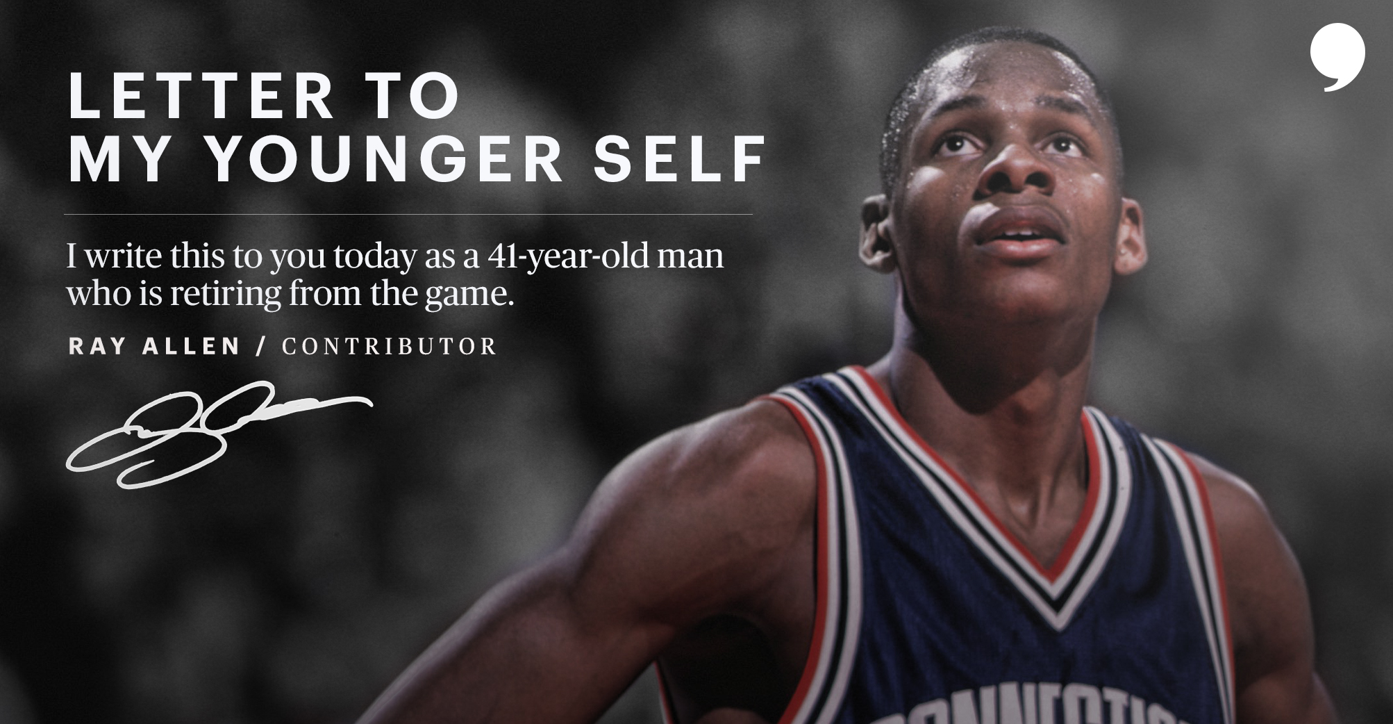 Letter To My Younger Self  By Ray Allen