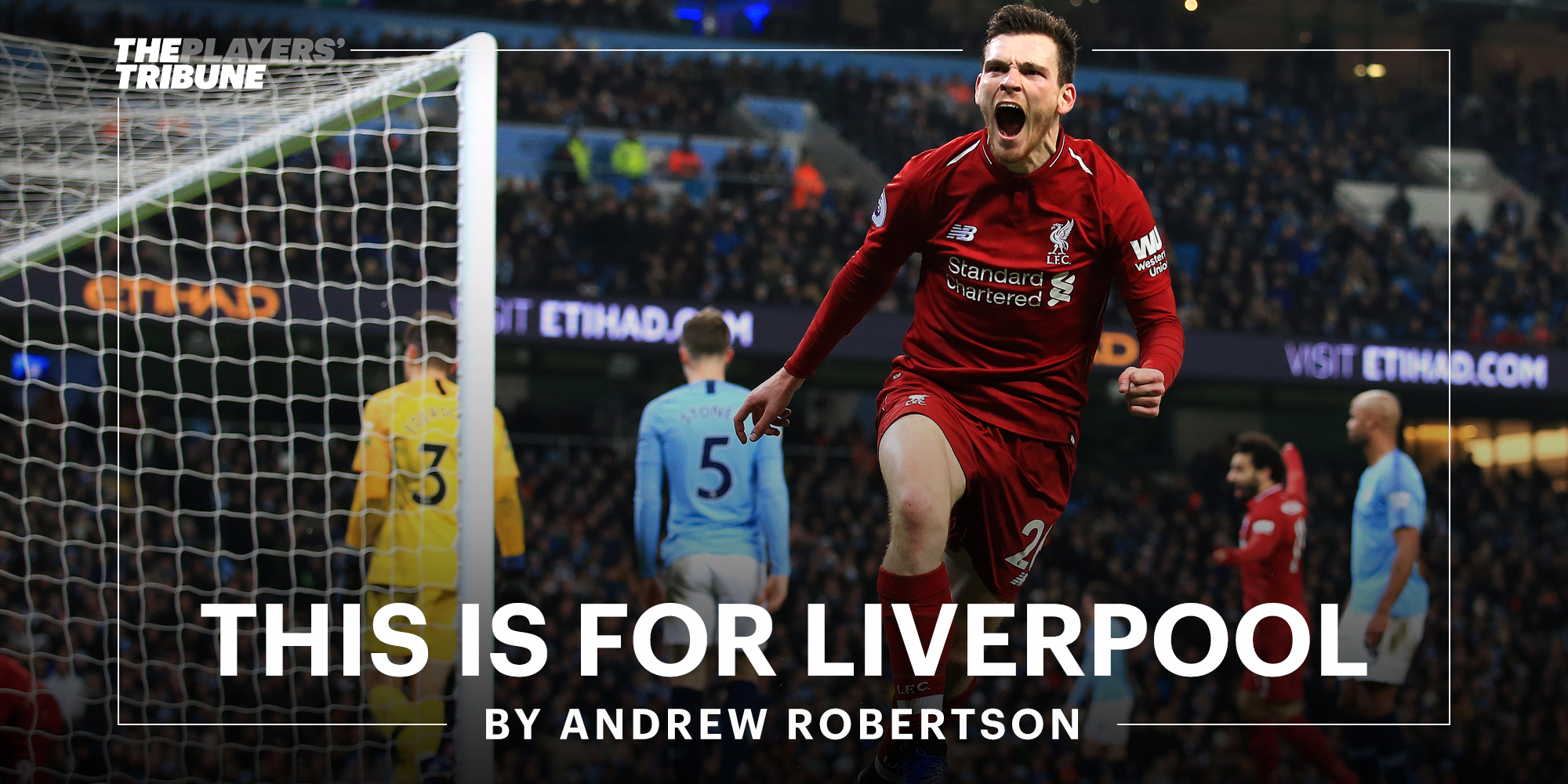 This Is for Liverpool | By Andrew Robertson