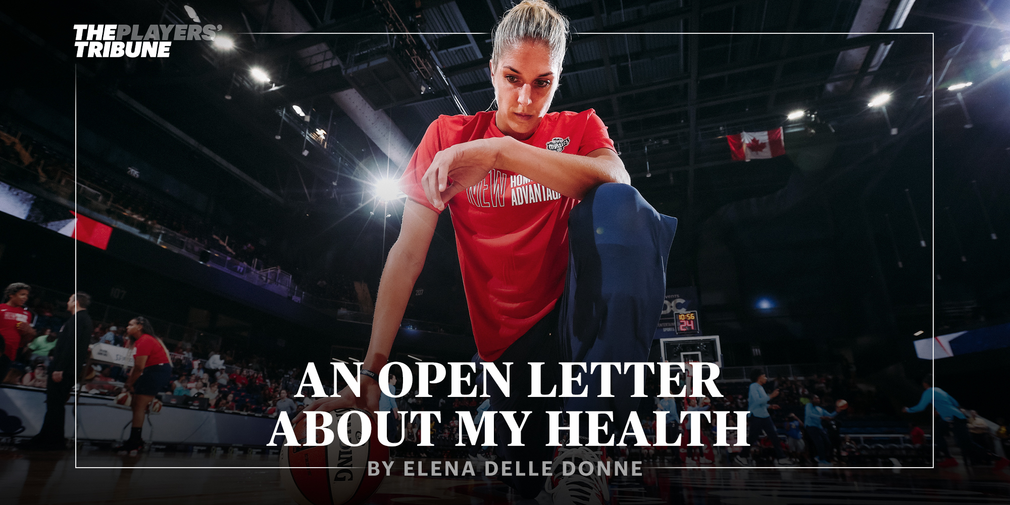 An Open Letter About My Health | By Elena Della Donne