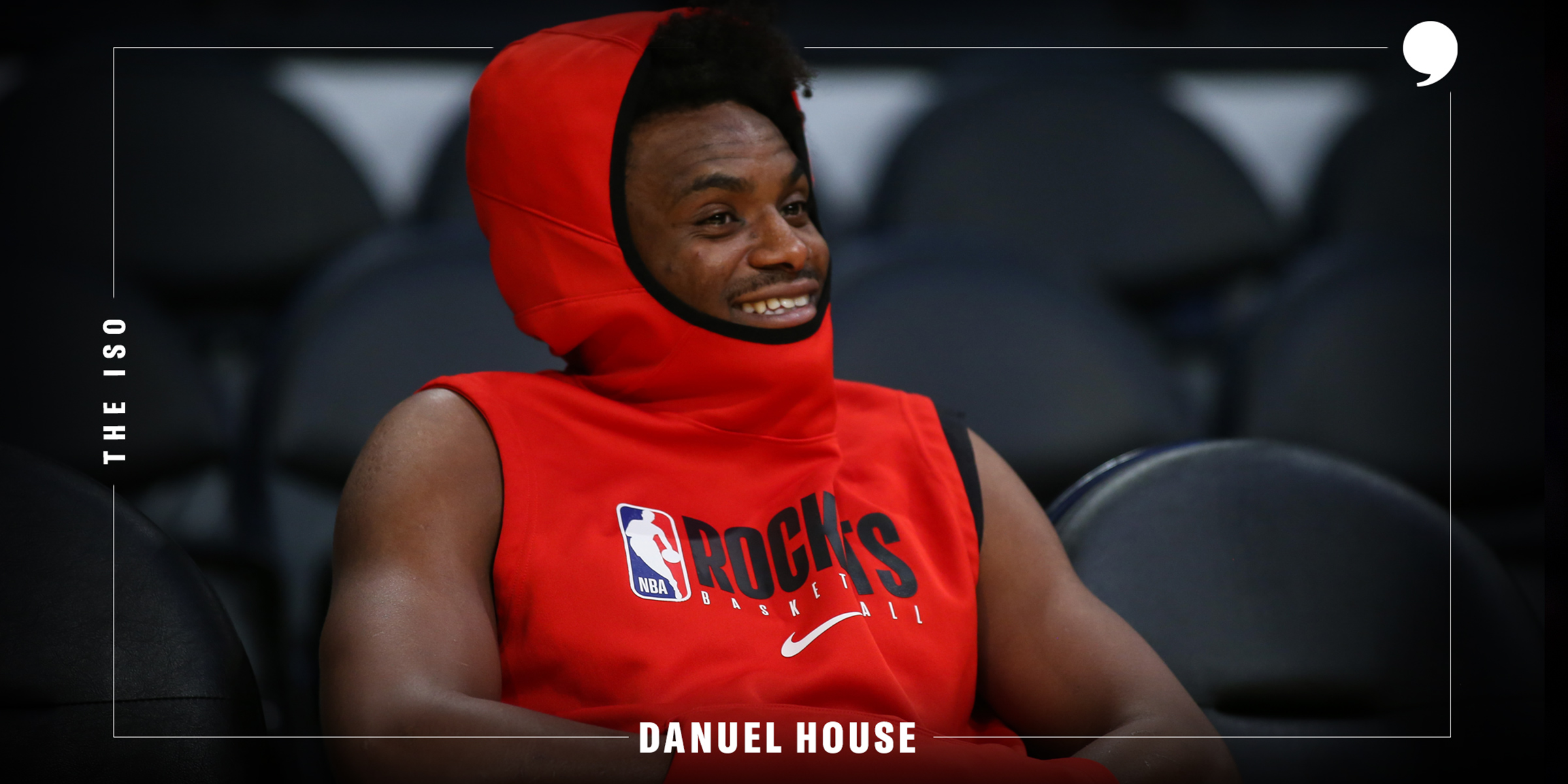 The Iso: Danuel House Jr.