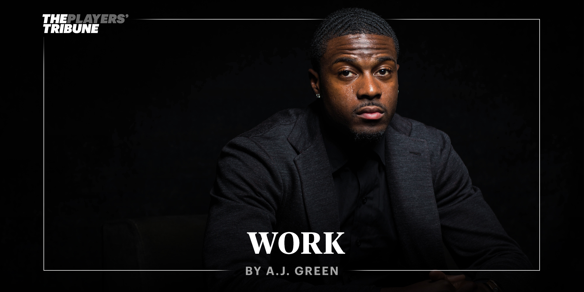 Work | By A.J. Green