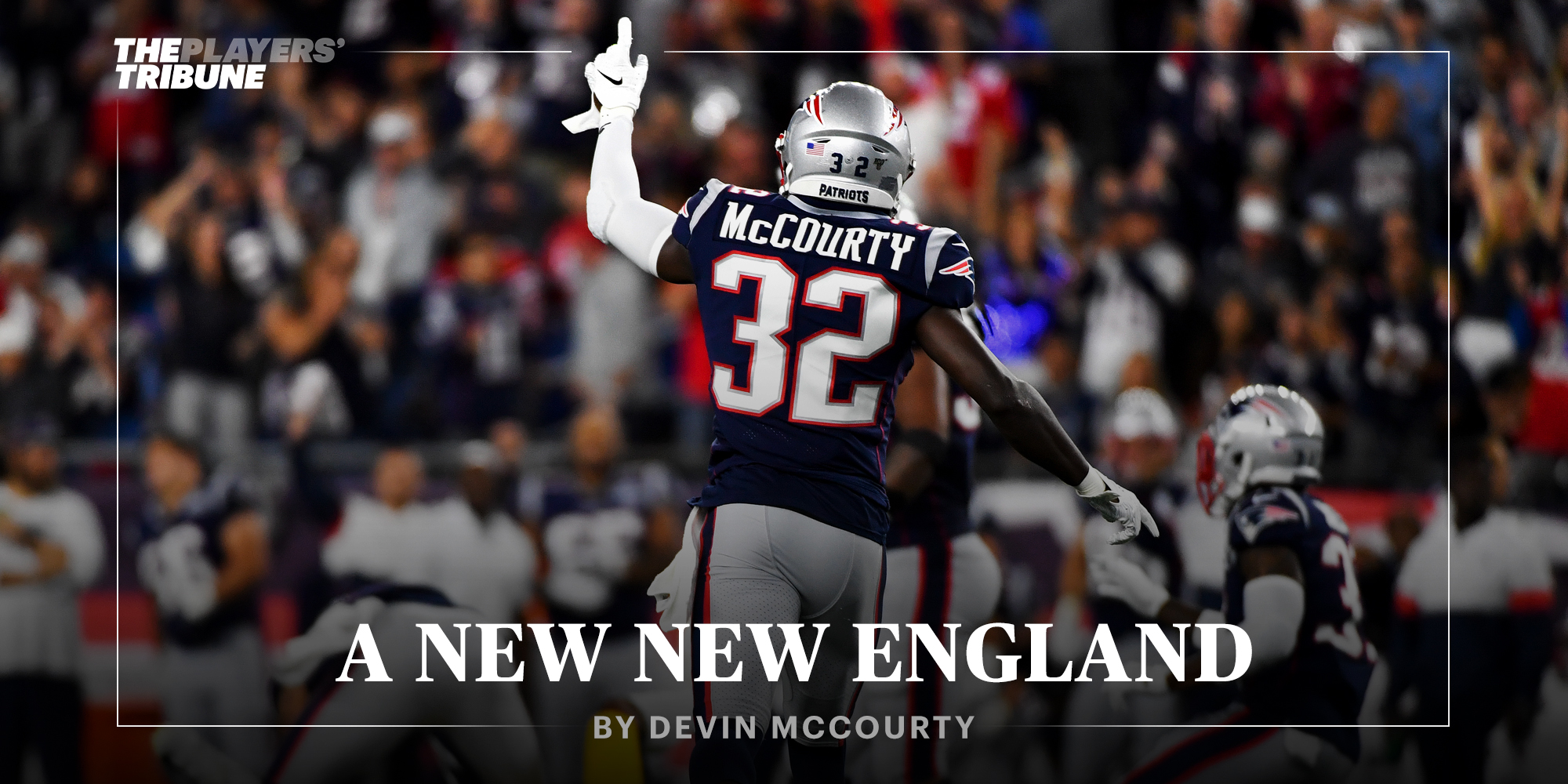 A New New England | Devin McCourty